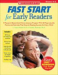 Fast Start for Early Readers A Research Based Send Home Literacy Program with 60 Reproducible Poems & Activities That Ensures Reading Success