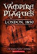 Vampire Plagues 01 London 1850