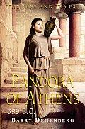 Life & Times Pandora Of Athens 399 Bc
