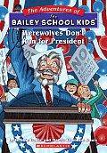 Bailey School Kids 49 Werewolves Dont Run For President