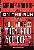 On The Run 03 Now You See Them