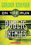 On The Run 05 Public Enemies