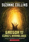 Underland Chronicles 03 Gregor & the Curse of the Warmbloods