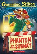 Geronimo Stilton #13: The Phantom of the Subway Cover