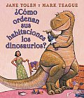 Como Ordenan Sus Habitaciones los Dinosaurios? / How Do Dinosaurs Clean Their Rooms? Cover