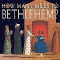 How Many Miles To Bethlehem