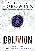Gatekeepers #5: The Gatekeepers #5: Oblivion