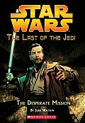 Last of the Jedi 01 Desperate Mission