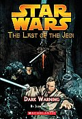 Last of the Jedi 02 Dark Warning