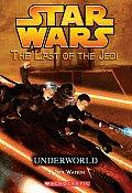 Last of the Jedi 03 Underworld