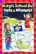 Magic School Bus Takes A Moon Walk