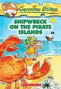 Geronimo Stilton 18 Shipwreck On The Pirate Islands