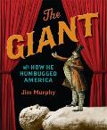 Giant & How He Humbugged America