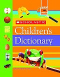 Children's Dictionary - Scholastic - Revised (07 Edition)