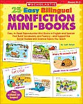 25 Easy Bilingual Nonfiction Mini Books Easy To Read Reproducible Mini Books in English & Spanish That Build Vocabulary & Fluency & Support the Social Studies & Science Topics You Teach