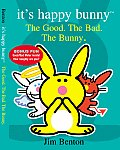 The Good, the Bad, and the Bunny (It's Happy Bunny)