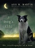 Dogs Life the Autobiography of a Stray Cover
