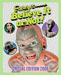 Ripleys Believe It Or Not 2006 Special Edition