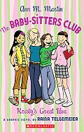 Babysitters Club Graphic Novel 01 Kristys Great Idea