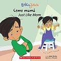Eric & Julieta Como Mama Just Like Mom