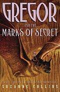 Underland Chronicles 04 Gregor & the Marks of Secret