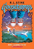 Goosebumps 52 How I Learned To Fly
