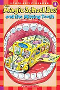 The Magic School Bus and the Missing Tooth (Magic School Bus)