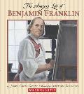 The Amazing Life of Benjamin Franklin
