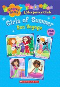 Groovy Girls Sleepover Club 08 Girls Of Summer Bon Voyage