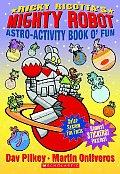 Ricky Ricottas Mighty Robot Astro Activity Book O Fun