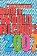 Scholastic Book Of World Records 2007