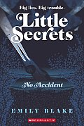 Little Secrets #2: No Accident (Little Secrets)
