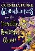 Ghosthunters #01: Ghosthunters and the Incredibly Revolting Ghost! Cover