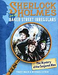 The Mystery of the Conjured Man (Sherlock Holmes & the Baker Street Irregulars)