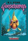 Goosebumps 58 Deep Trouble II