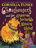 Ghosthunters & the Gruesome Invincible Lightning Ghost