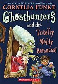 Ghosthunters & the Totally Moldy Baroness