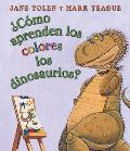 Como Aprenden los Colores los Dinosaurios? / How Do Dinosaurs Learn Their Colors?