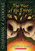 Guardians Of Gahoole 15 War Of The Ember