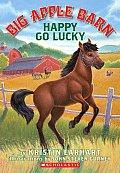 Happy Go Lucky (Big Apple Barn)