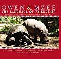 Owen & Mzee The Language Of Friends