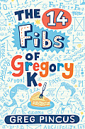 The 14 Fibs of Gregory K.