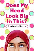 Does My Head Look Big in This? Cover
