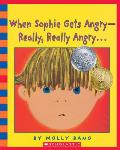 When Sophie Gets Angry--Really, Really Angry... with CD (Audio)