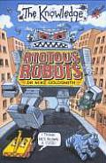 Riotous Robots The Knowledge