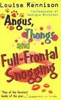 Georgia Nicolson 01 Angus Thongs & Full Frontal Snogging