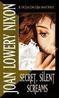 Secret Silent Screams