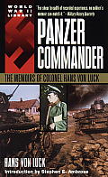 Panzer Commander The Memoirs of Colonel Hans von Luck
