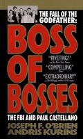 Boss of Bosses The FBI & Paul Castellano