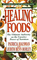 The Healing Foods: The Ultimate...